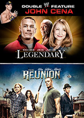 WWE Multi-feature: John Cena Double Feature (Legendary, The Reunion)