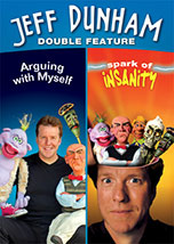 Jeff Dunham Double Feature (Arguing with Myself / Spark of Insanity)