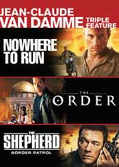 Jean-Claude Van Damme Triple Feature (Nowhere to Run, The Order, The Shepherd: Border Patrol)