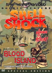 Shell Shock / Battle of Blood Island