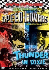 Speed Lovers / Thunder in Dixie