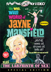 Wild World of Jayne Mansfield / Labrynth of Sex, The