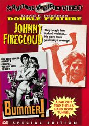 Johnny Firecloud / Bummer