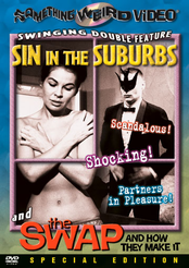 Sin in the Suburbs / Swap and How the Make It, The