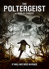 Poltergeist of Borley Forest, The