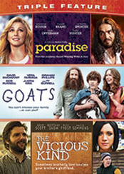 Paradise, Goats, Vicious Kind Triple Feature