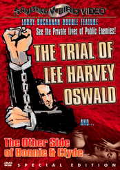 Trial of Lee Harvey / The Other Side of Bonnie and Clyde, The