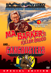 Ma Barker's Killer Brood / Gangbusters