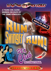 Run Swinger Run / Sex Club International
