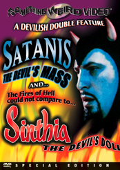 Satanis, The Devil's Mass / Sinthia, The Devil's Doll
