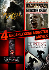 Hunting the Legend, Black Water Vampire, Monster Brawl, Werewolf Rising Quad